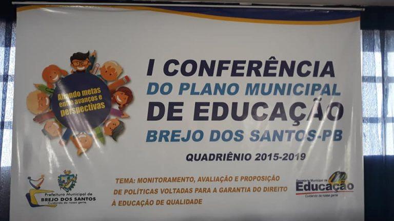 1° CONFERÊNCIA DO PLANO MUNICIPAL DE EDUCAÇÃO DE BREJO DOS SANTOS-PB
