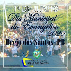 Read more about the article Dia 01/junho dia Municipal do evangélico em Brejo dos Santos-PB
