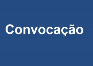 Read more about the article CONVOCAÇÃO