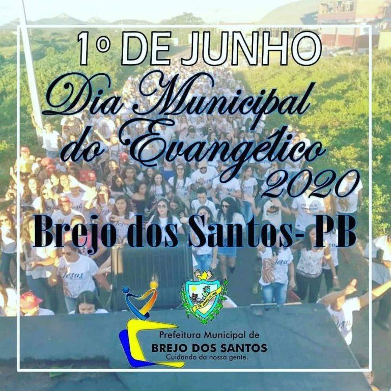 Dia 01/junho dia Municipal do evangélico em Brejo dos Santos-PB